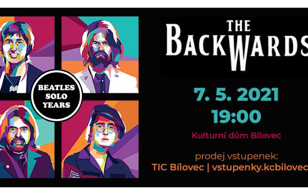 THE BACKWARDS – World Beatles Show (Beatles Solo Years) - ZMĚNA TERMÍNU!