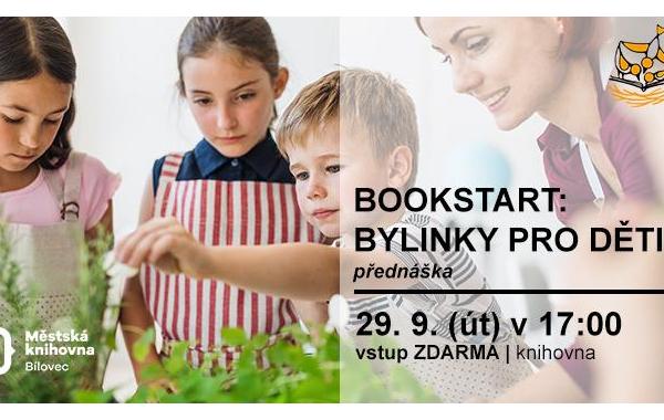 BOOKSTART: Bylinky pro děti